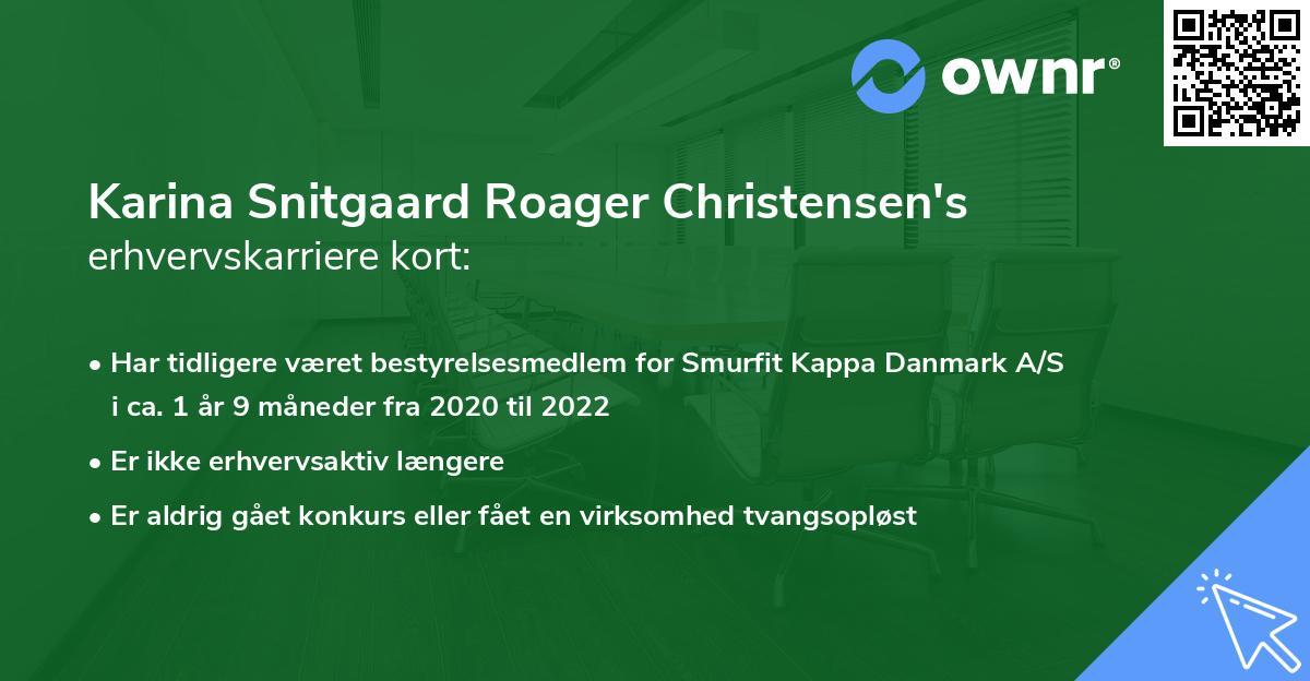 Karina Snitgaard Roager Christensen's erhvervskarriere kort