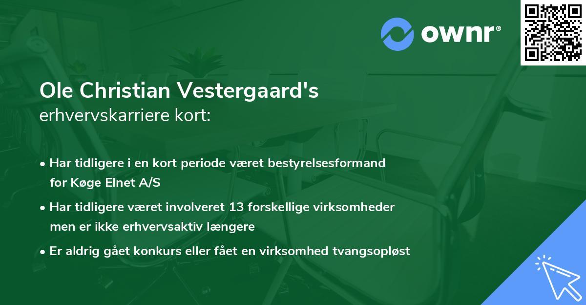 Ole Christian Vestergaard's erhvervskarriere kort