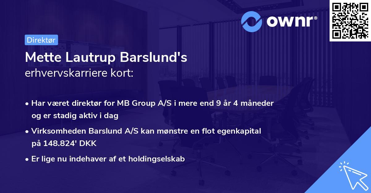Mette Lautrup Barslund's erhvervskarriere kort