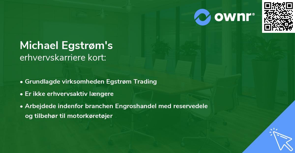 Michael Egstrøm's erhvervskarriere kort