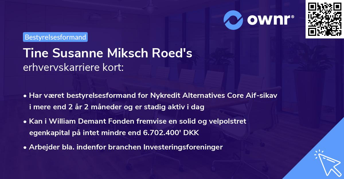 Tine Susanne Miksch Roed's erhvervskarriere kort