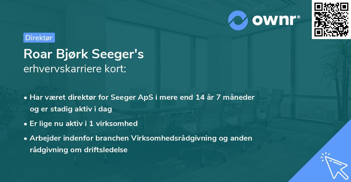 Roar Bjørk Seeger's erhvervskarriere kort