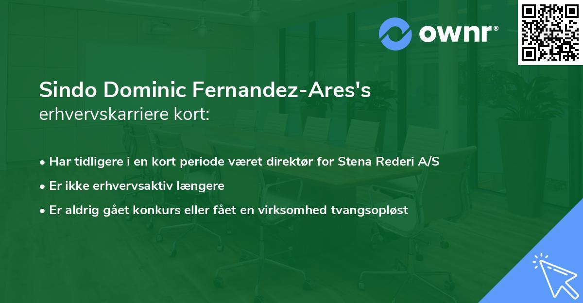 Sindo Dominic Fernandez-Ares's erhvervskarriere kort