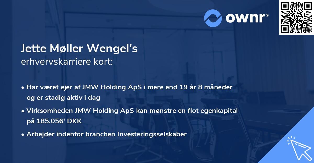 Jette Møller Wengel's erhvervskarriere kort