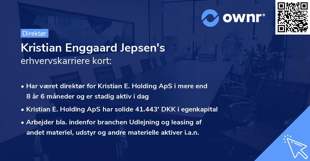 Kristian Enggaard Jepsen's erhvervskarriere kort