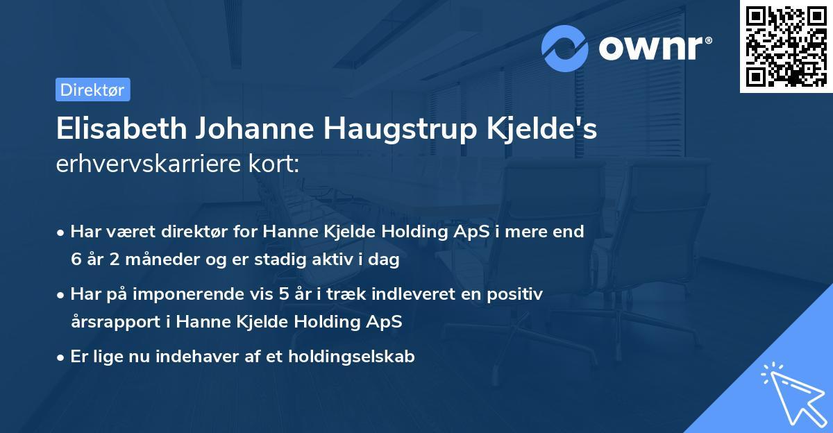 Elisabeth Johanne Haugstrup Kjelde's erhvervskarriere kort
