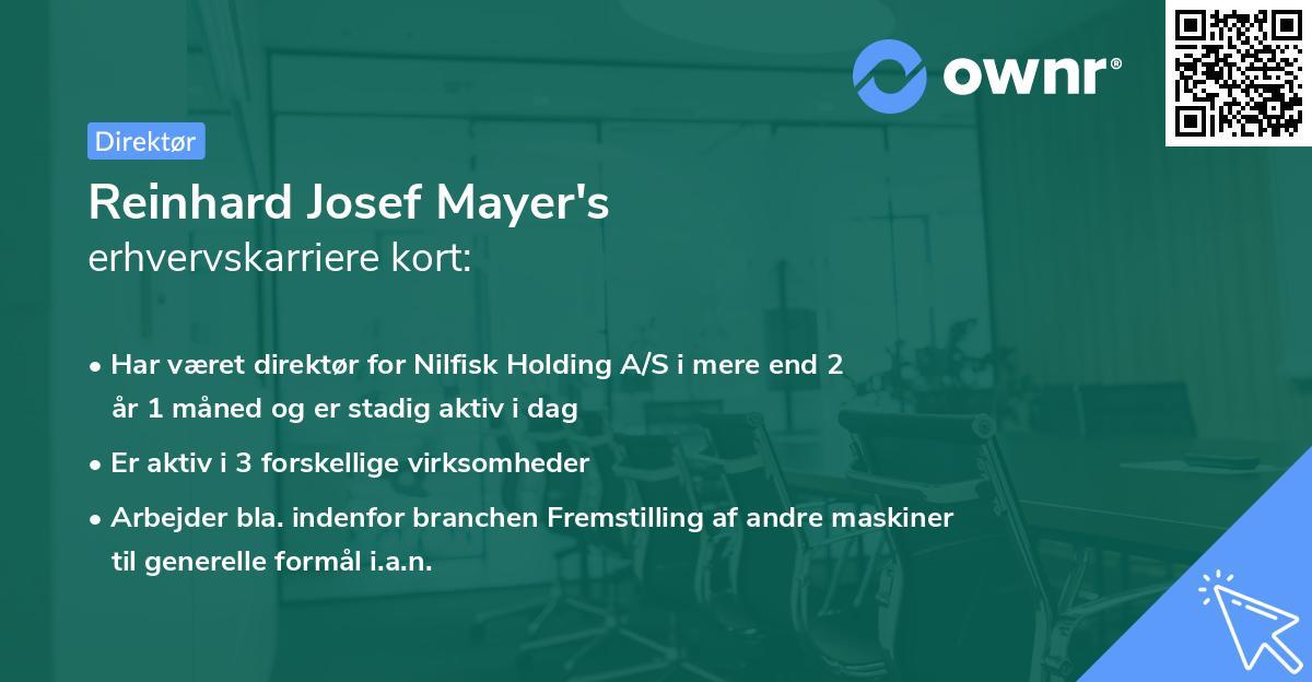 Reinhard Josef Mayer's erhvervskarriere kort