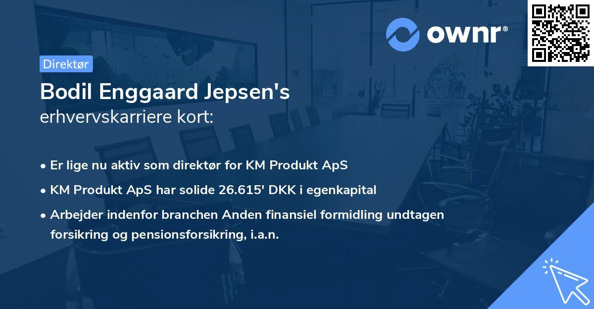 Bodil Enggaard Jepsen's erhvervskarriere kort