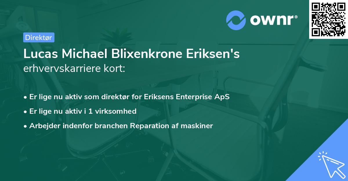 Lucas Michael Blixenkrone Eriksen's erhvervskarriere kort