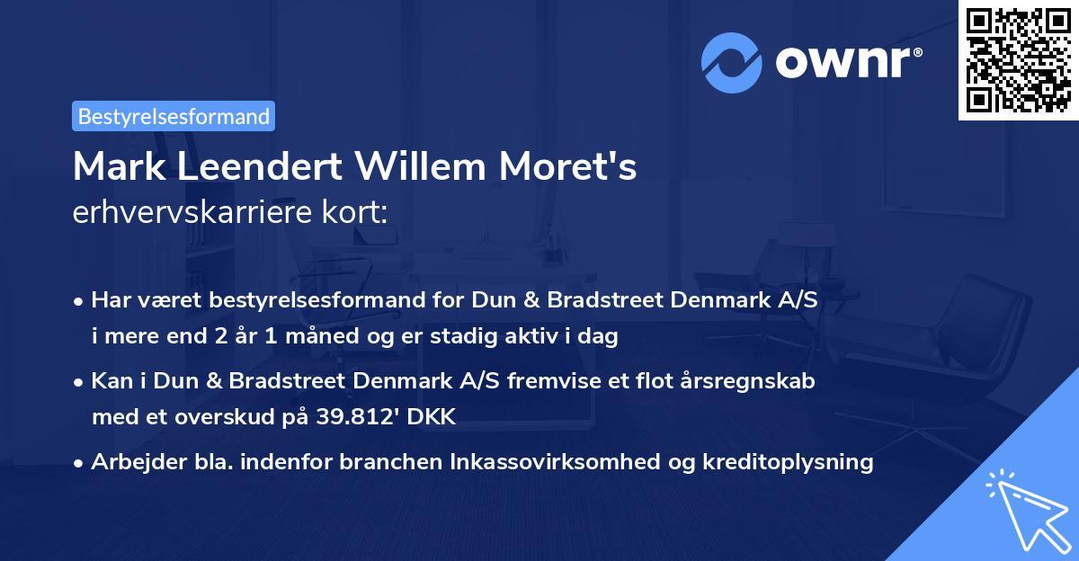Mark Leendert Willem Moret's erhvervskarriere kort