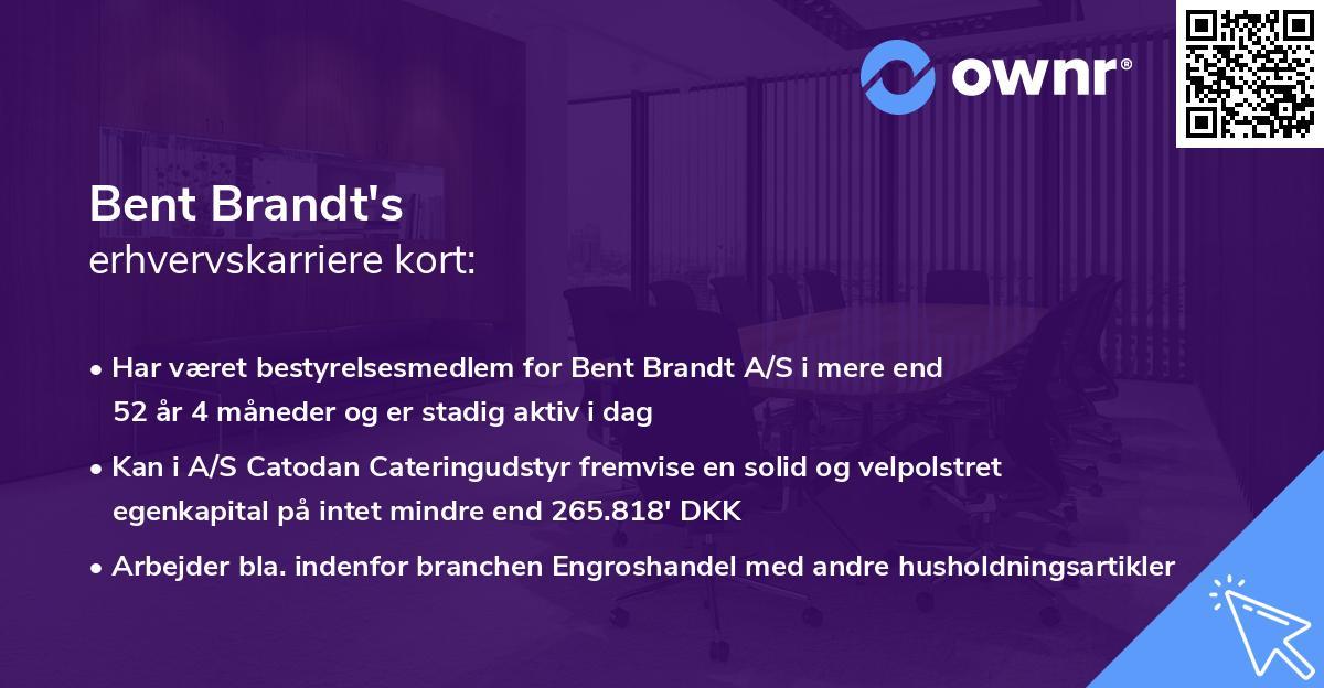 Bent Brandt's erhvervskarriere kort