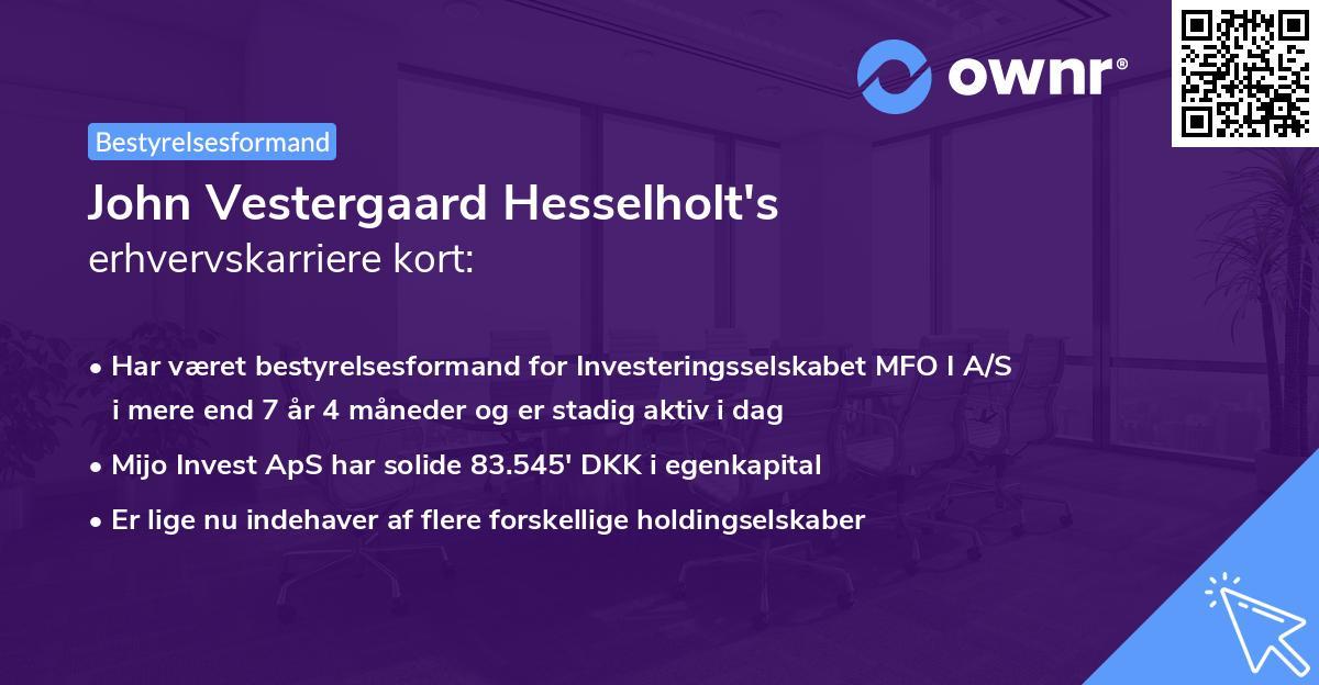 John Vestergaard Hesselholt's erhvervskarriere kort