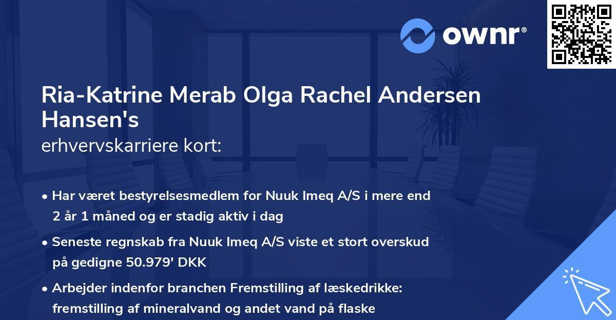 Ria-Katrine Merab Olga Rachel Andersen Hansen's erhvervskarriere kort