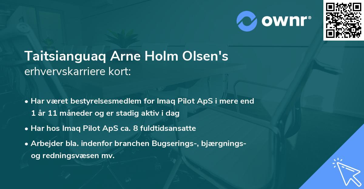 Taitsianguaq Arne Holm Olsen's erhvervskarriere kort