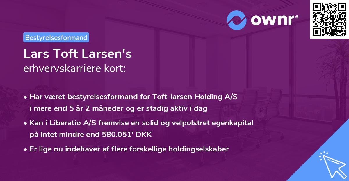 Lars Toft Larsen's erhvervskarriere kort